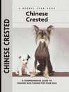 Chinese Crested (eBook): A Comprehensive Guide to Owning and Caring for Your Dog
